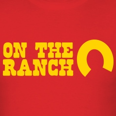 on the ranch T-Shirts