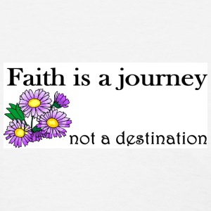 Faith is a journey - Women's T-Shirt