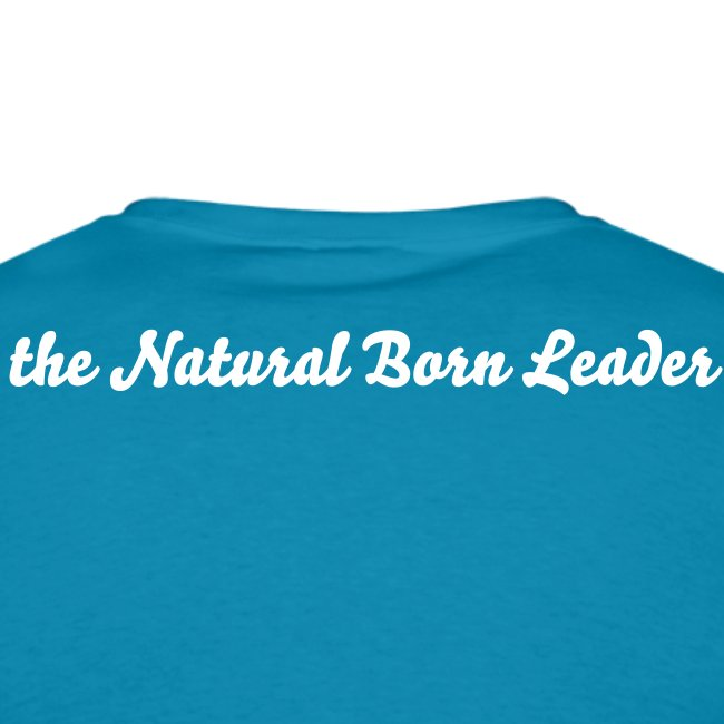 the Natural Born Leader Men's classic