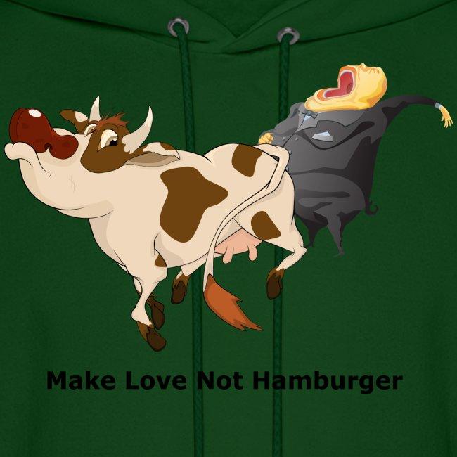 Make Love Not Hamburger - Hoodie