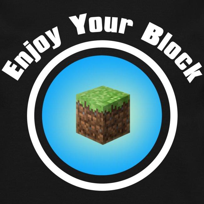 Enjoy Your Block - Men's Sweatshirt