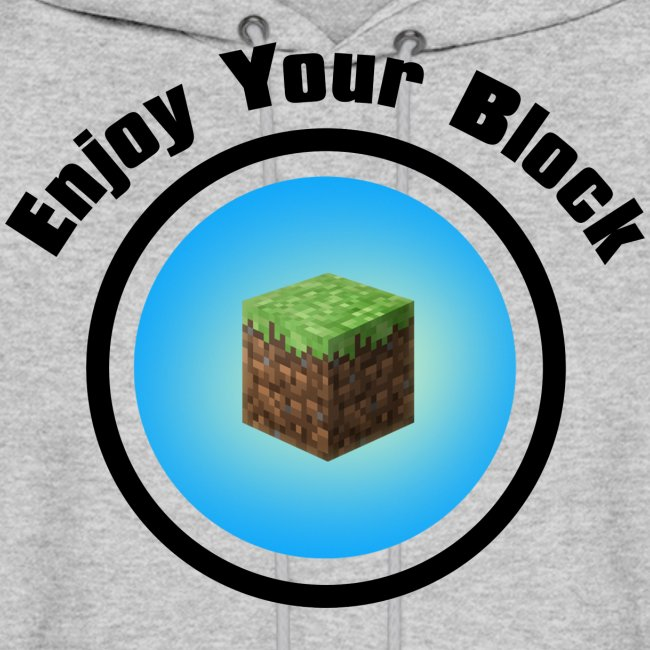 Enjoy Your Block - Men's Hoodie