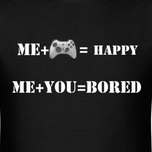 Me+You=Bored - Men's T-Shirt