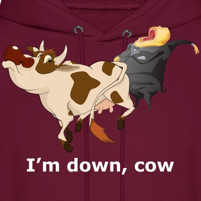 I'm down, cow - Dark Hoodie