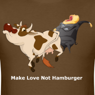 Design ~ Make Love Not Hamburger - Dark T