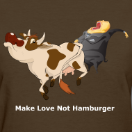 Design ~ Make Love Not Hamburger - Dark -Women's T