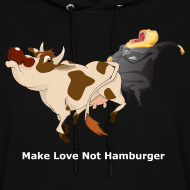 Design ~ Make Love Not Hamburger - Dark -Women's Hoodie