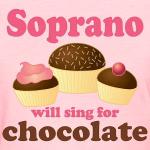 Soprano Music (Sing For Chocolate) Womens T-shirt - Women's T-Shirt