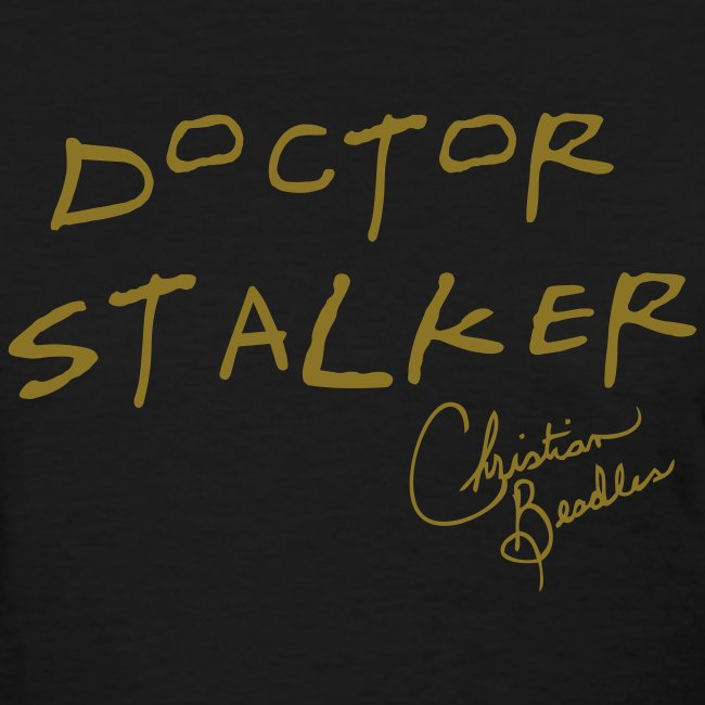 Doctor Stalker Black Tee with Signature