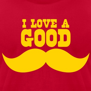 I LOVE A GOOD moustache T-Shirts - Men's T-Shirt by American Apparel