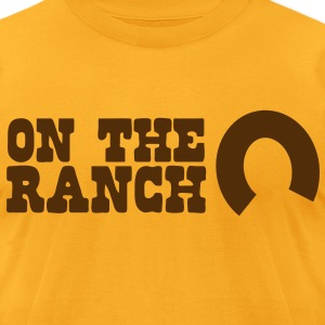 on the ranch T-Shirts - Men's T-Shirt by American Apparel