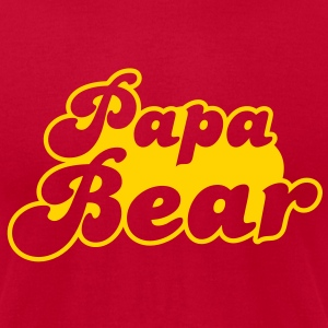 PAPA Bear T-Shirts - Men's T-Shirt by American Apparel