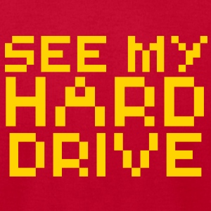 Computer Humor- Pixels SEE MY HARD DRIVE T-Shirts - Men's T-Shirt by American Apparel