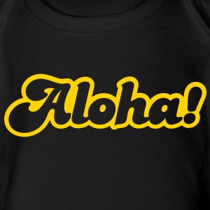 aloha! Hello from Hawaii! Baby Bodysuits - Short Sleeve Baby Bodysuit