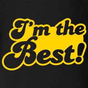 I'm the BEST! best at anything awesome! Baby Bodysuits - Short Sleeve Baby Bodysuit