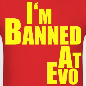 Banned at Evo - Men's T-Shirt