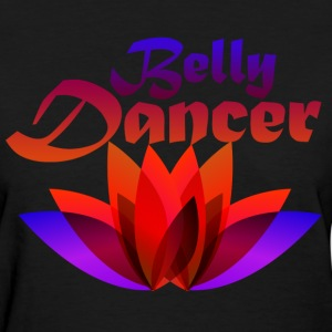 Belly Dancer - Women's T-Shirt