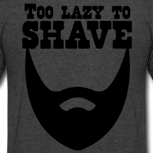 TOO LAZY TO SHAVE beard T-Shirts - Men's V-Neck T-Shirt by Canvas