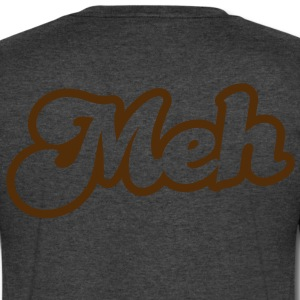 meh in type cool! T-Shirts - Men's V-Neck T-Shirt by Canvas