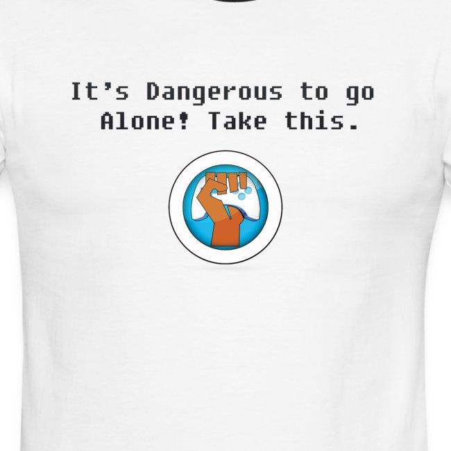 Dangerous to go alone Ringer