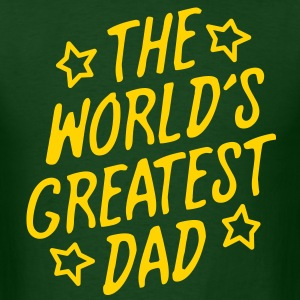 The World's Greatest Dad - Men's T-Shirt