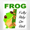 FROG, Fully rely on God - Men's T-Shirt
