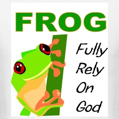 FROG, Fully rely on God