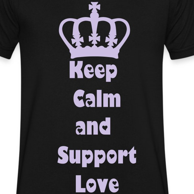 Keep Calm and Support Love
