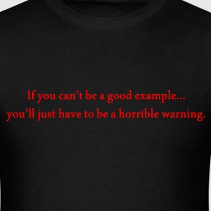 Be A Good Example - Men's T-Shirt