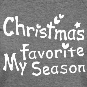 Christmas my favorite season txt hearts vector art Womens Wideneck Sweatshirt - Women's Wideneck Sweatshirt