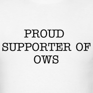 Design ~ Proud Supporter OWS  Men's Tee Wht