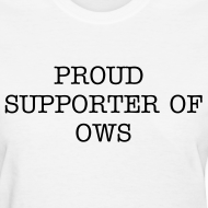 Design ~ Proud Supporter OWS  Women's Tee Wht
