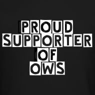 Design ~ Proud Supporter OWS Men's Sweater Blk
