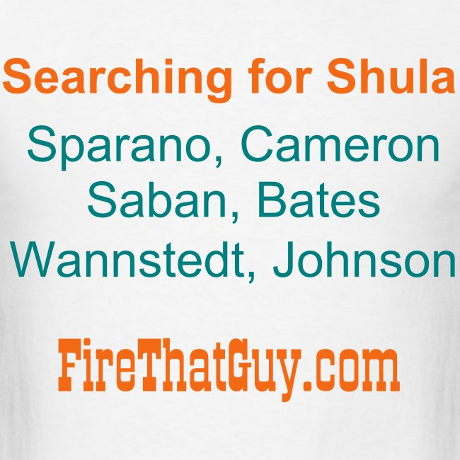 SEARCHING FOR SHULA