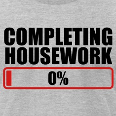 COMPLETING HOUSEWORK 0% PROGRESS BAR T-Shirts