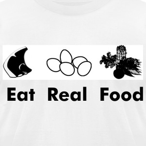 Eat Real Food - Men's T-Shirt by American Apparel