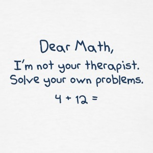 Dear Math T-Shirts - Men's T-Shirt