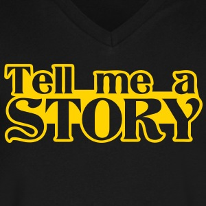 tell me a story T-Shirts - Men's V-Neck T-Shirt by Canvas