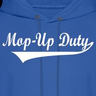 Design ~ Mop-Up Duty Hoody