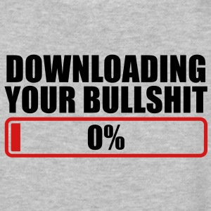 DOWNLOADING YOU BULLSHIT 0% rude shirt with progress bar Women's T-Shirts - Women's V-Neck T-Shirt