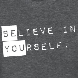 GIRLS Believe in Yourself = Be You Shirt - Women's T-Shirt