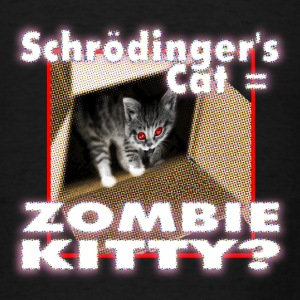 Schrödinger's cat = Zombie Kitty - Men's T-Shirt