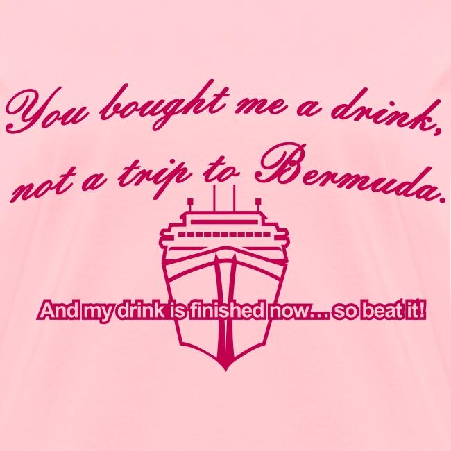Trip to Bermuda - Women's T