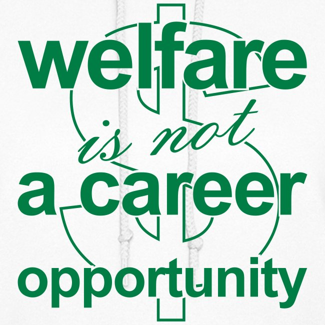 Welfare is not a Career Opportunity - Women's Hoodie