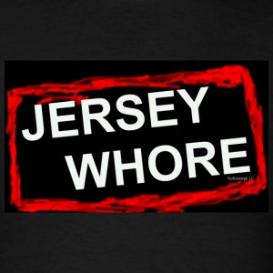 Jersey Shore Whore Tee - Men's T-Shirt