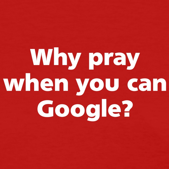 WOMENS SIMPLE: Why pray when you can Google