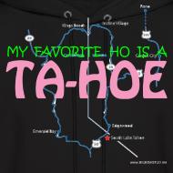 Design ~ MY FAVORITE HO IS A TA-HOE