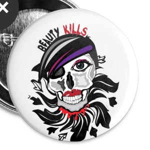 Beauty Kills button (small) - Small Buttons