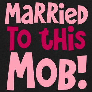 MARRIED TO THIS MOB! funny shirt for new husbands and wives T-Shirts - Men's V-Neck T-Shirt by Canvas