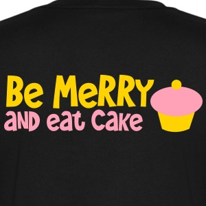 BE MERRY and eat cake T-Shirts - Men's V-Neck T-Shirt by Canvas